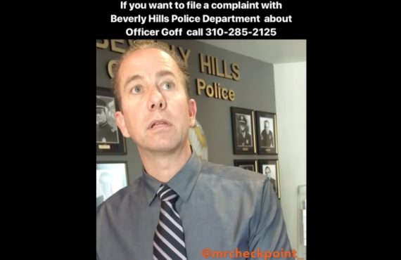 How to file a complaint with Beverly Hills Police Department (Officer Goff)